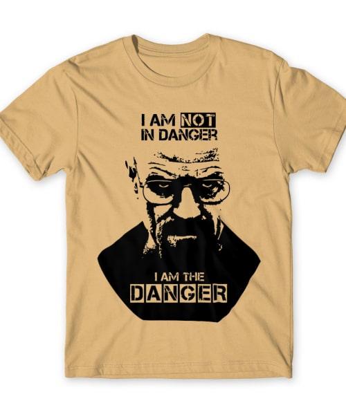 I am the danger Póló - Ha Breaking Bad rajongó ezeket a pólókat tuti imádni fogod!