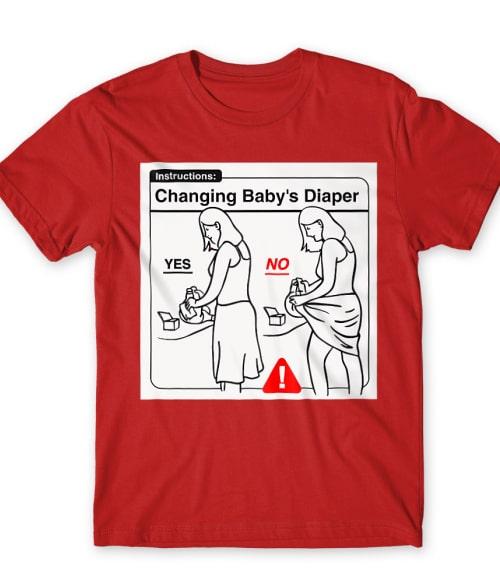 Baby Instructions – Pelenkacsere Póló - Ha Baby rajongó ezeket a pólókat tuti imádni fogod!