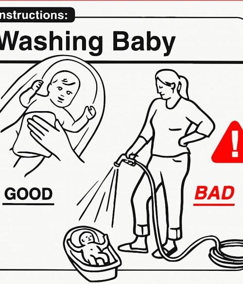Baby Instructions – Fürdetés Póló - Ha Baby rajongó ezeket a pólókat tuti imádni fogod!