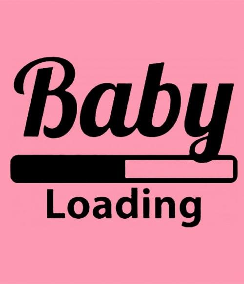 Baby loading Póló - Ha Baby rajongó ezeket a pólókat tuti imádni fogod!