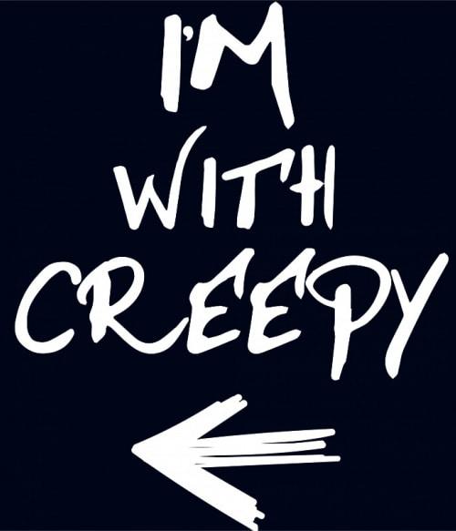 I'm With Creepy Póló - Ha Halloween rajongó ezeket a pólókat tuti imádni fogod!