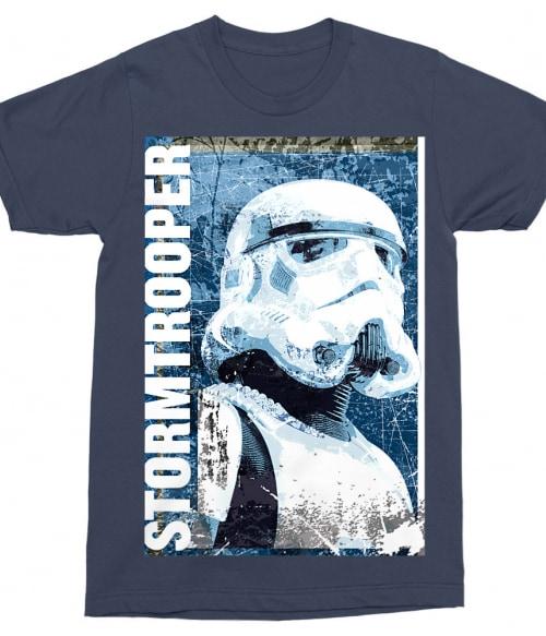 Stormtrooper Grunge Poster Póló - Ha Star Wars rajongó ezeket a pólókat tuti imádni fogod!
