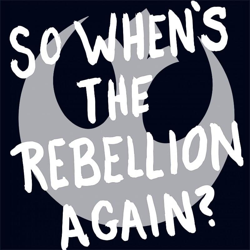 Rebellion Again? Póló - Ha Star Wars rajongó ezeket a pólókat tuti imádni fogod!