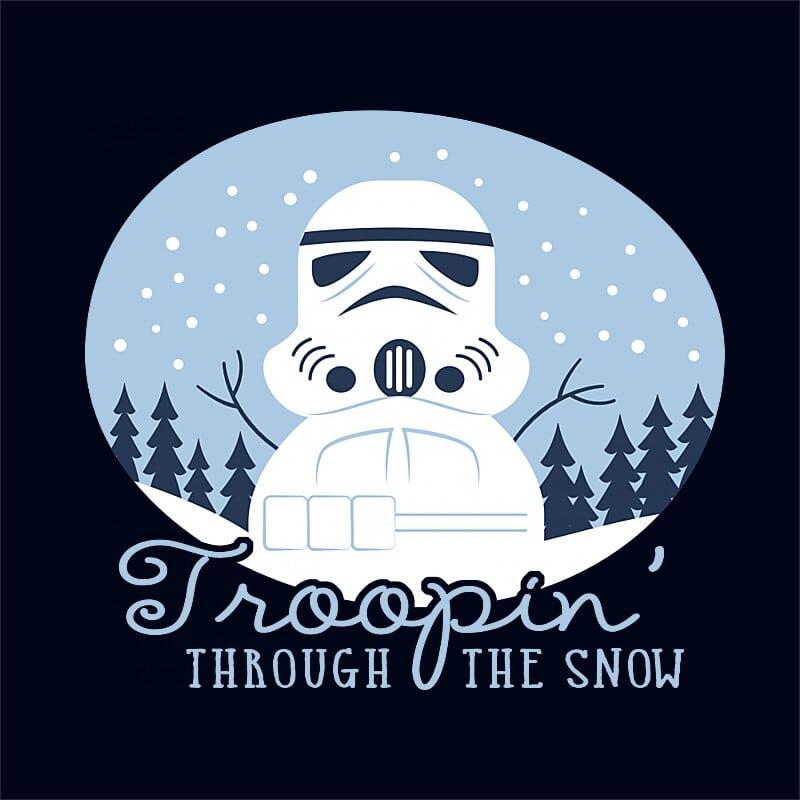 Troopin' through the snow Póló - Ha Star Wars rajongó ezeket a pólókat tuti imádni fogod!
