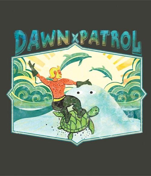 Dawn Patrol Póló - Ha Aquaman rajongó ezeket a pólókat tuti imádni fogod!