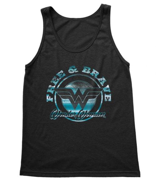 Free and Brave Póló - Ha Wonder Woman rajongó ezeket a pólókat tuti imádni fogod!