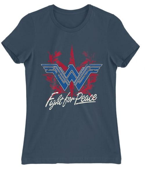 Fight for Peace Póló - Ha Wonder Woman rajongó ezeket a pólókat tuti imádni fogod!
