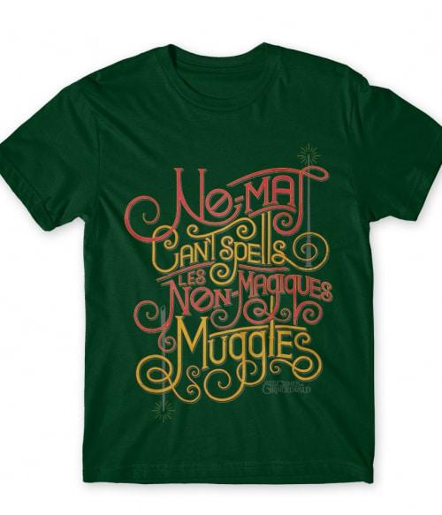 Non-Magiques Muggles Póló - Ha Fantastic Beasts: The Crimes of Grindelwald rajongó ezeket a pólókat tuti imádni fogod!