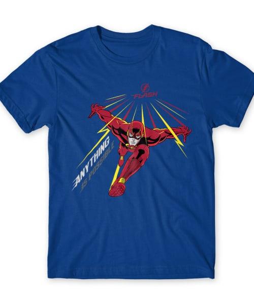 Anything is Possible Póló - Ha Flash rajongó ezeket a pólókat tuti imádni fogod!