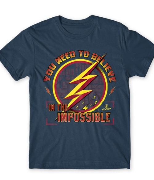 You need to believe Póló - Ha Flash rajongó ezeket a pólókat tuti imádni fogod!