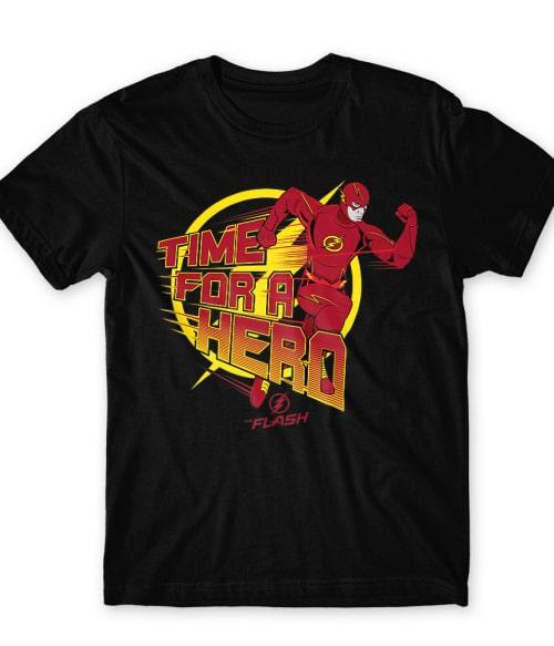 Time for a Hero Póló - Ha Flash rajongó ezeket a pólókat tuti imádni fogod!