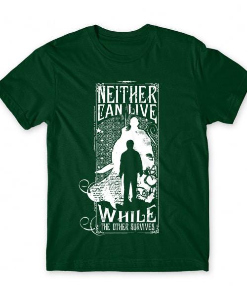 Neither can live Póló - Ha Harry Potter rajongó ezeket a pólókat tuti imádni fogod!