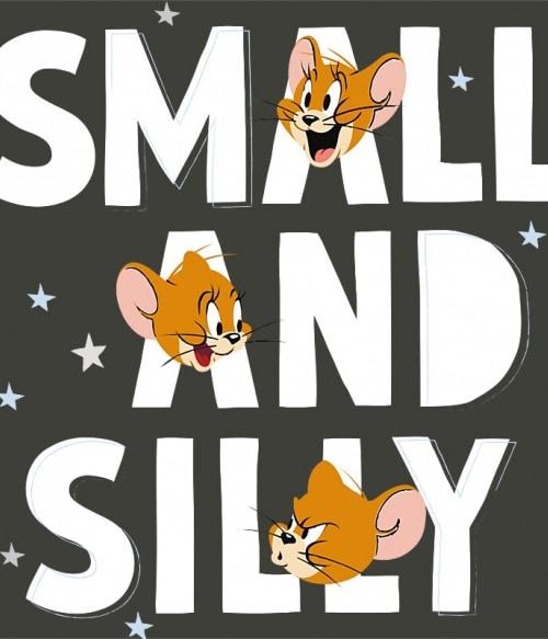 Small and silly Póló - Ha Tom and Jerry rajongó ezeket a pólókat tuti imádni fogod!