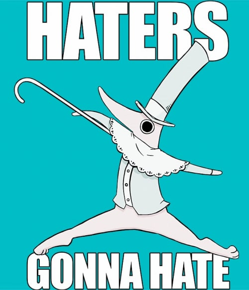 Haters Gonna Hate Póló - Soul Eater - Naka