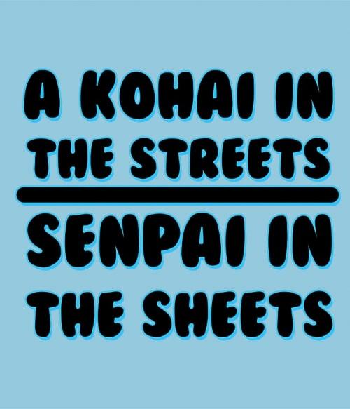 Kohai in the streets Póló -