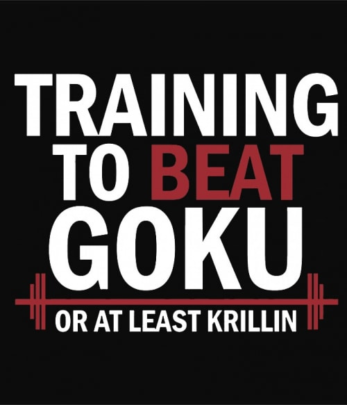 Training to beat Goku Póló - Dragon Ball