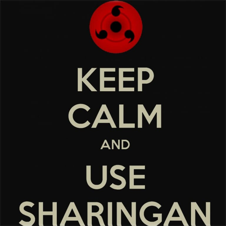 Keep Calm and use Sharingan Póló - Naruto