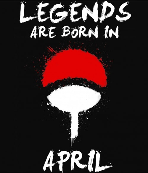 Uchiha Legends April Póló - Naruto